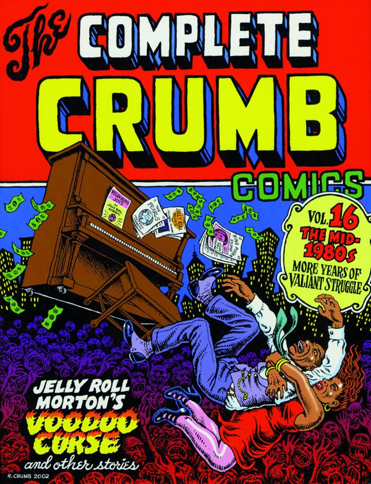 Complete Crumb Comics Vol 16 1980s More Struggl