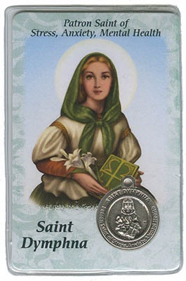 St Dymphna Patron Saint Of Stress Anxiety Mental Health Holy Card