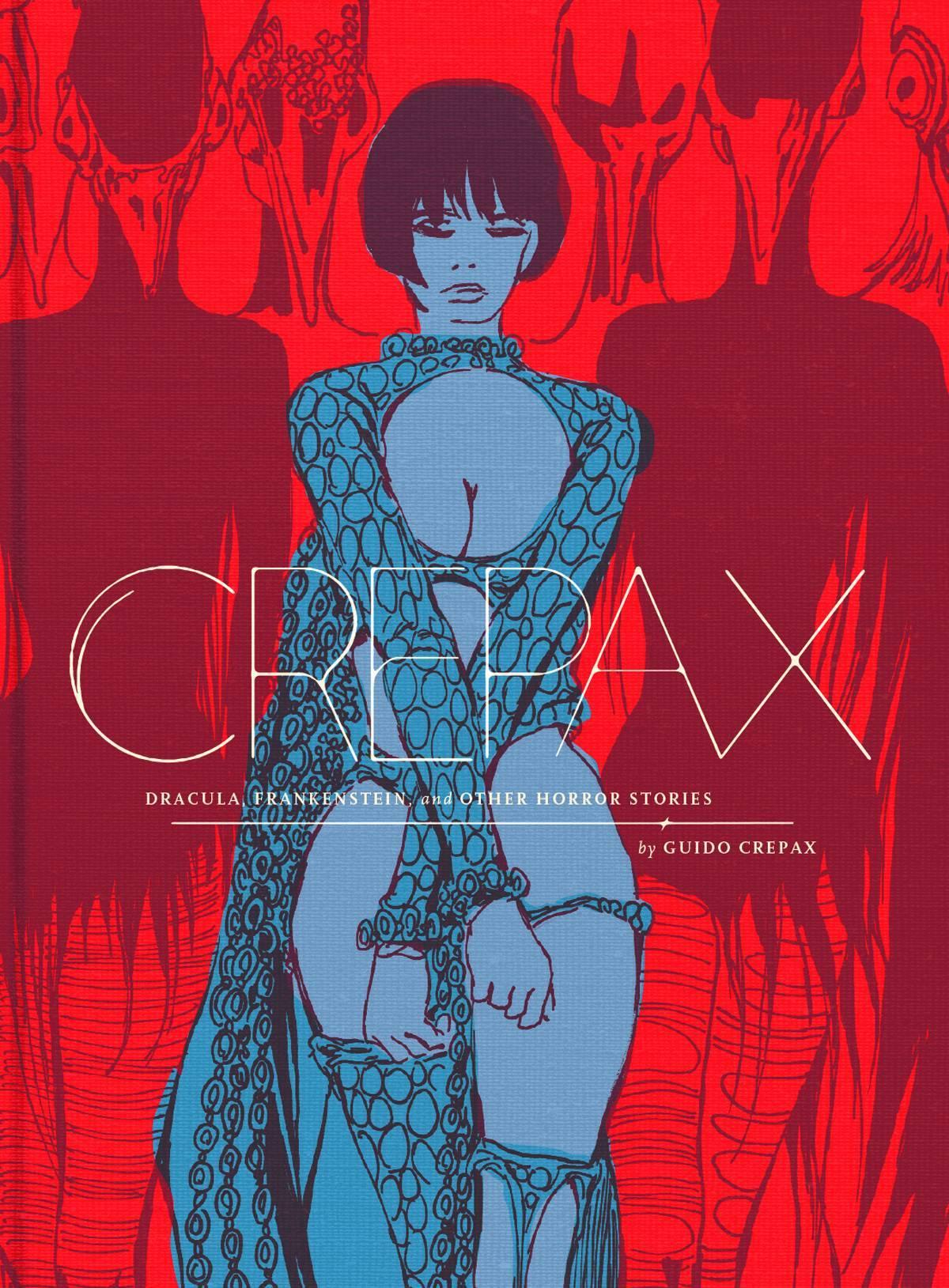 Complete Crepax HC Dracula Frankenstein Horror