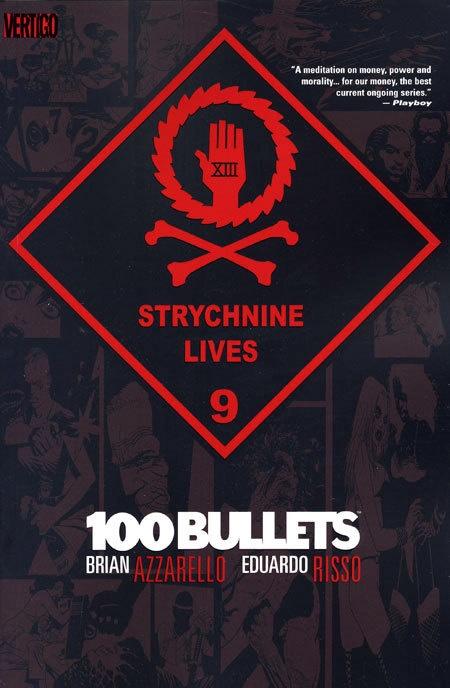 100 Bullets Vol 09 Strychnine Lives (MR)
