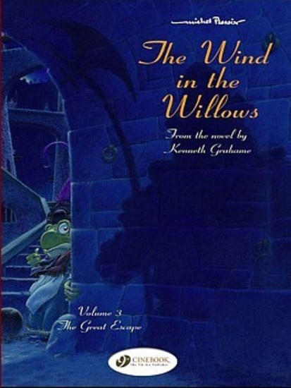 Wind in the Willows #3 The Great Escape
