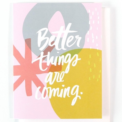 Better Things Card