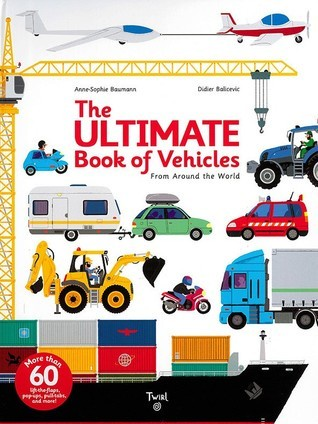 The Ultimate Book of Vehicles!