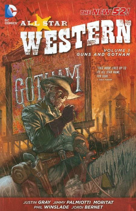 All Star Western Vol 01 Guns and Gotham (N52)