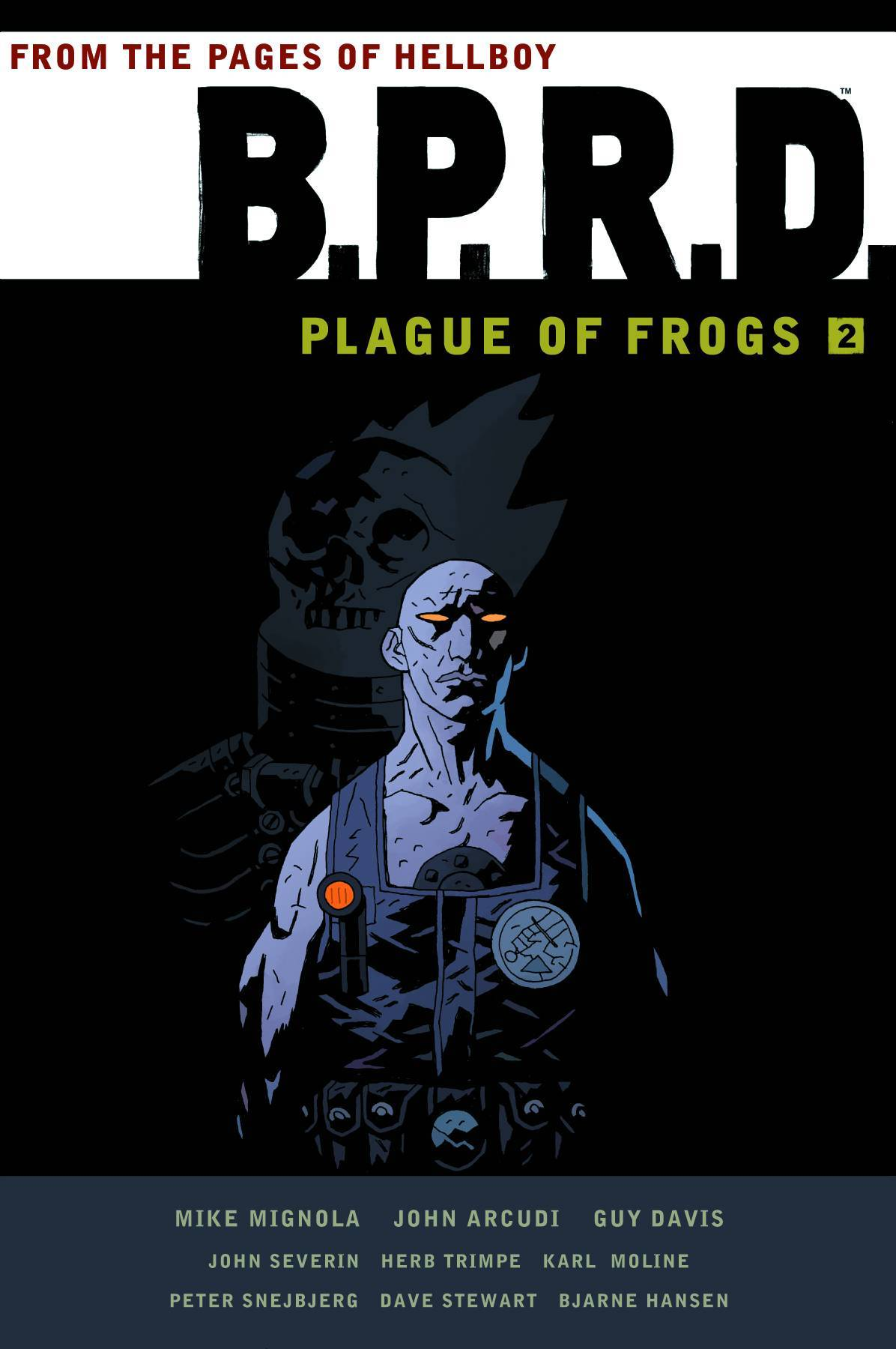 BPRD Plague of Frogs Vol 02